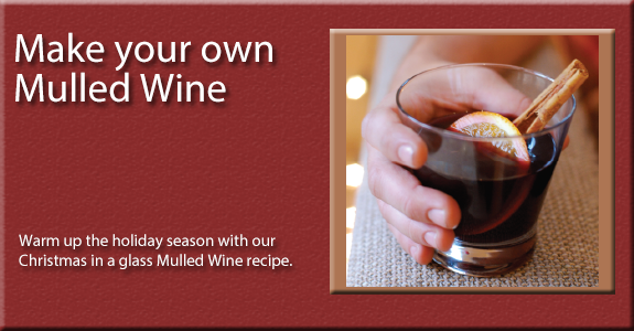 Make your own mulled wine wilkolife - Make perfect mulled wine ...
