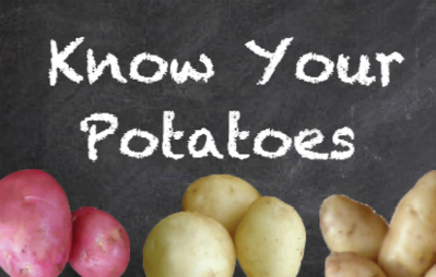 Know your potatoes
