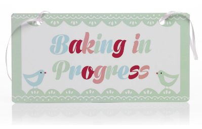 Baking in progress sign-feat